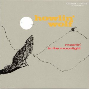 howlin_wolf_moanin_in_the_moonlight